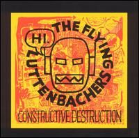 Constructive Destruction by FLYING LUTTENBACHERS, THE album cover