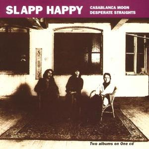 Slapp Happy Casablanca Moon / Desperate Straights album cover