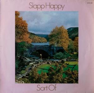 Sort Of... Slapp Happy  by SLAPP HAPPY album cover