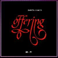 Offering - Offering Part III / Part IV CD (album) cover