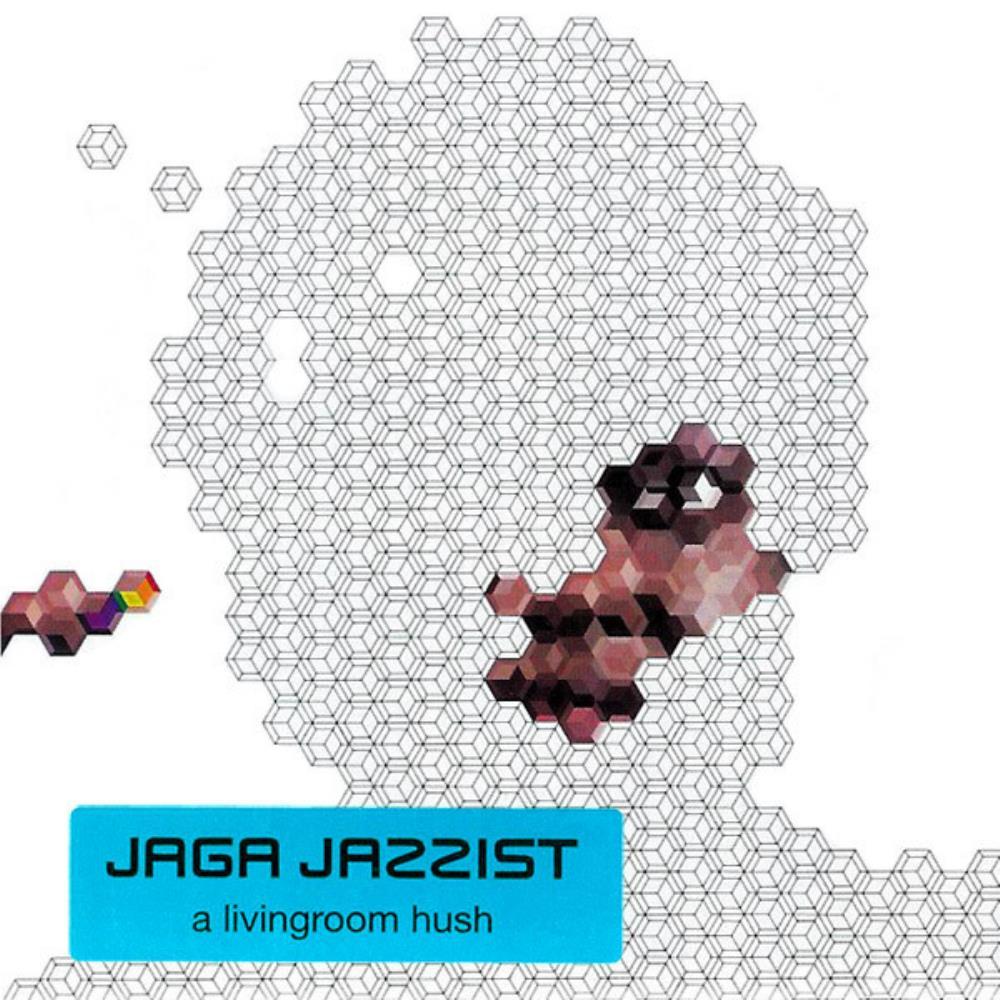 A Livingroom Hush by JAGA JAZZIST album cover