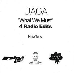 Jaga Jazzist - What We Must