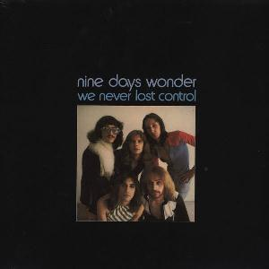 We Never Lost Control by NINE DAYS' WONDER album cover