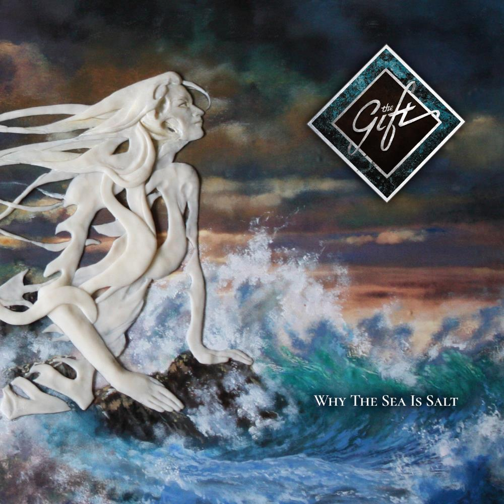 Why The Sea Is Salt by GIFT, THE album cover