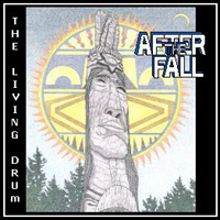 The Living Drum by AFTER THE FALL album cover