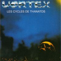 Vortex Les Cycles De Thanatos album cover