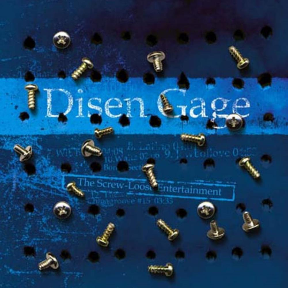 Disen Gage - The Screw-Loose Entertainment CD (album) cover