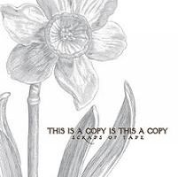 Scraps of Tape - This Is A Copy, Is This A Copy? CD (album) cover