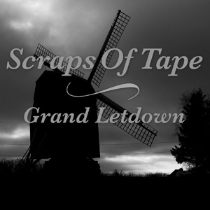 Scraps of Tape Grand Letdown album cover
