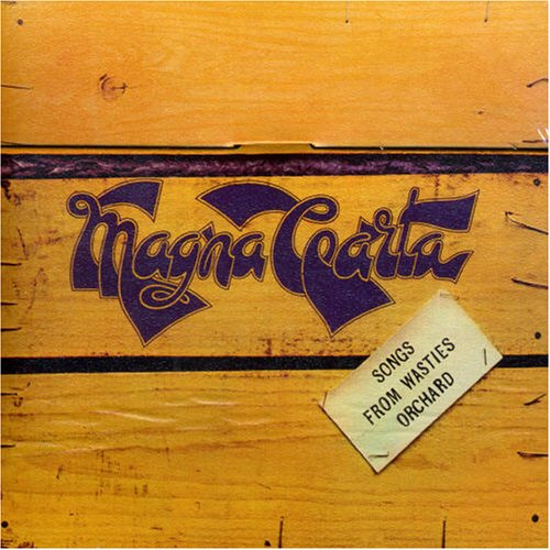 Magna Carta Songs From Wasties Orchard album cover