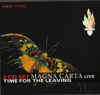 Magna Carta Live: Time For The Leaving album cover