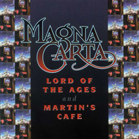 Magna Carta Lord Of The Ages + Martin's Caf� album cover