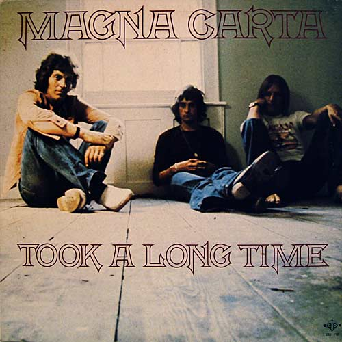 Magna Carta Took A Long Time (also called