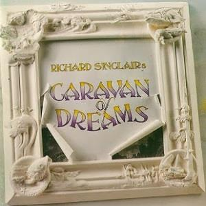 Caravan Of Dreams by SINCLAIR, RICHARD album cover