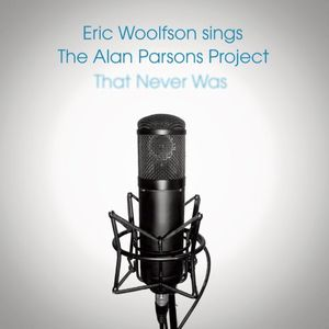 Eric Woolfson Sings The Alan Parsons Project That Never Was album cover