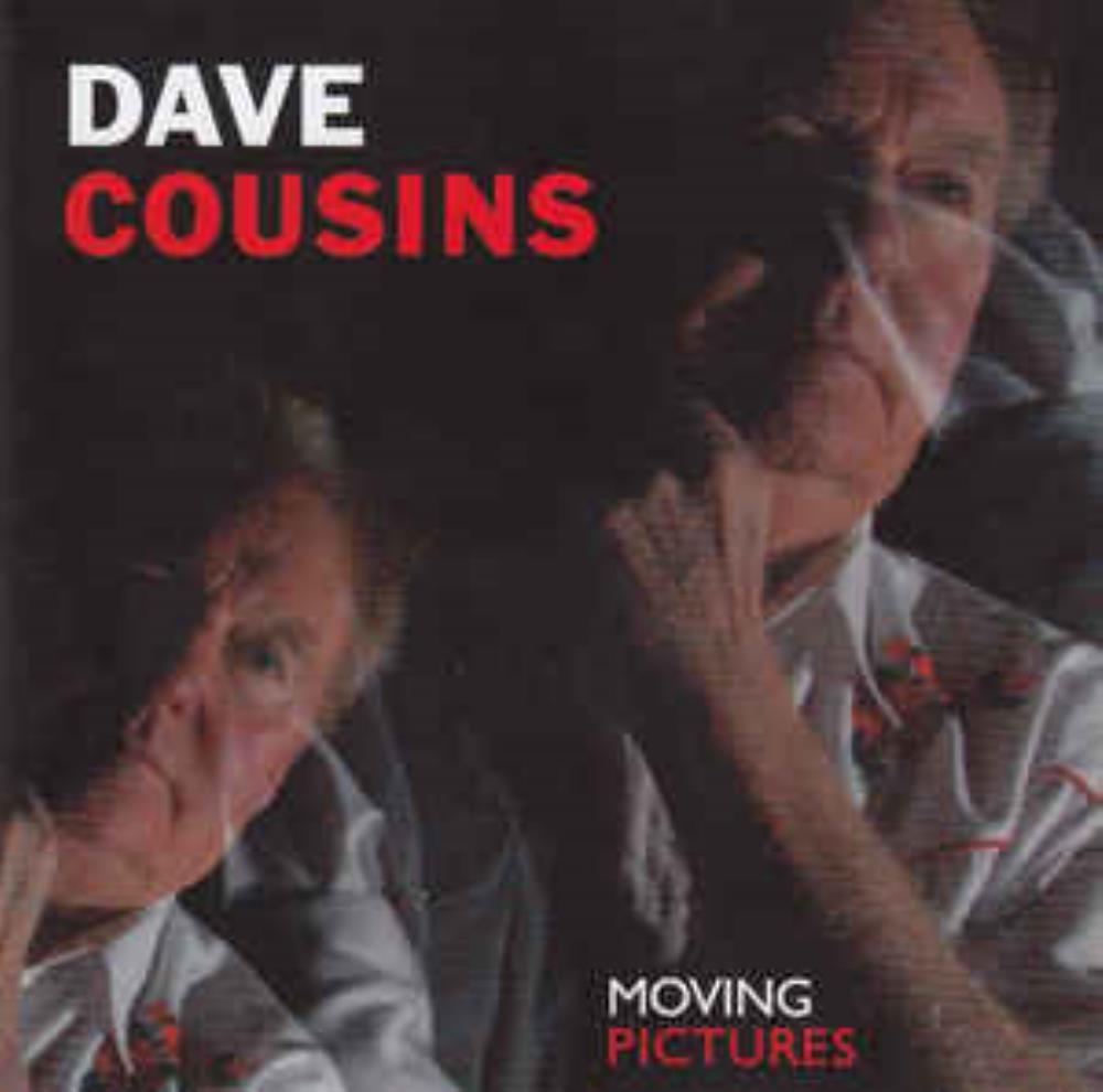 Dave Cousins - Moving Pictures CD (album) cover