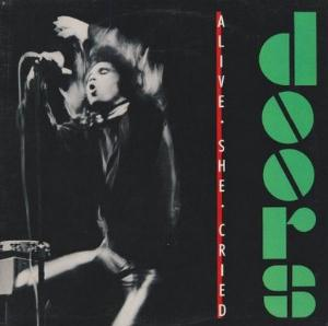 The Doors Alive, She Cried album cover