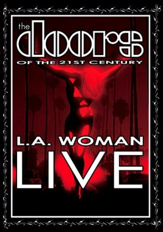 The Doors The Doors of the 21st Century - L.A. Woman Live album cover