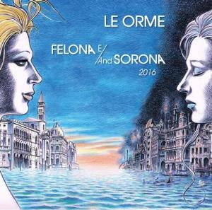 Felona E/And Sorona 2016 by ORME, LE album cover