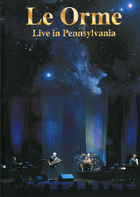 Le Orme Live In Pennsylvania (2CD + DVD) album cover