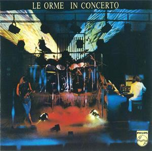 Le Orme - In Concerto  CD (album) cover