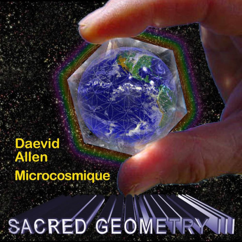 Sacred Geometry III by ALLEN & MICROCOSMIC, DAEVID album cover