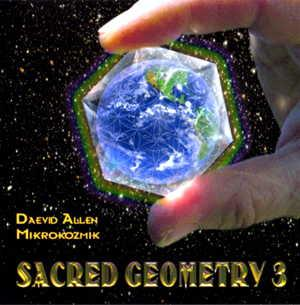 Sacred Geometry 3 by ALLEN MICROCOSMIC, DAEVID album cover