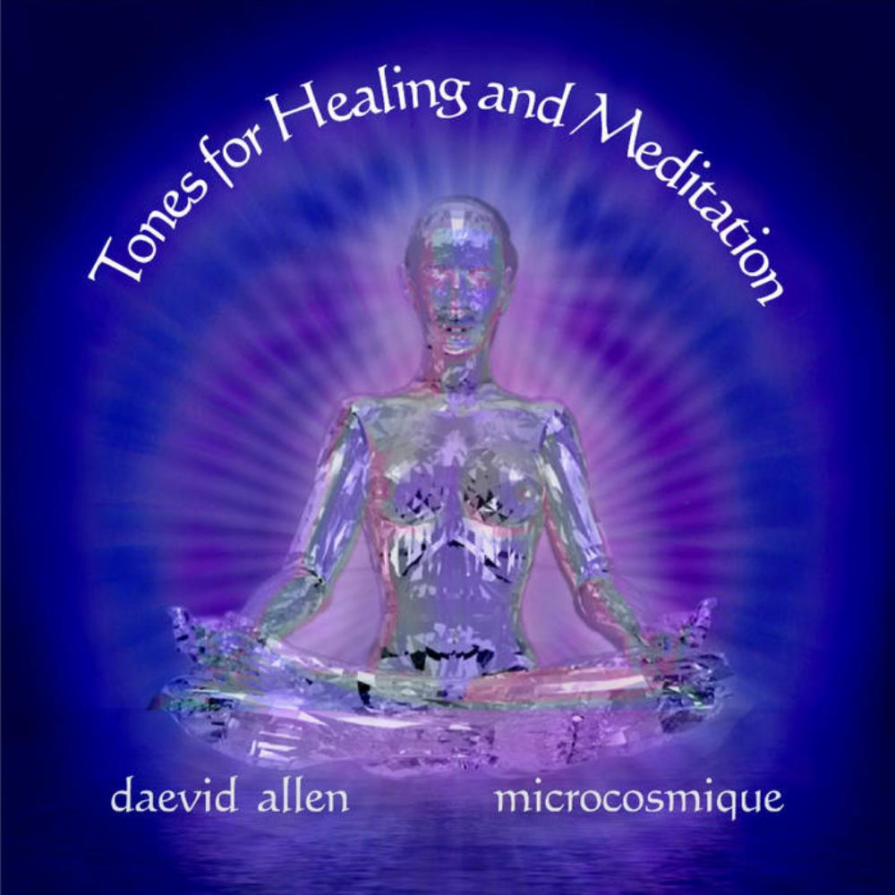 Five Semitones - Tones For Healing And Meditation by ALLEN & MICROCOSMIC, DAEVID album cover