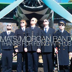 Mats-Morgan (Band) - Thanks For Flying With Us CD (album) cover