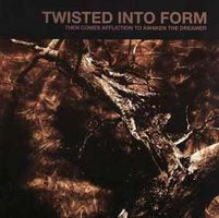 Twisted Into Form - Then Comes Affliction To Awaken The Dreamer CD (album) cover