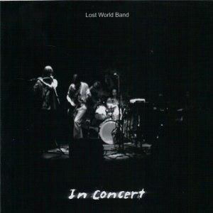 In Concert by LOST WORLD BAND album cover
