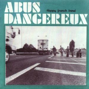 Happy French Band by ABUS DANGEREUX album cover