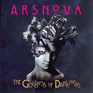 Ars Nova (JAP) - The Goddess of Darkness CD (album) cover