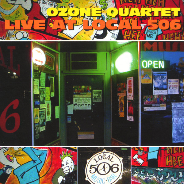 Ozone Quartet - Live at Local 506 CD (album) cover
