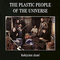 Kolejnice duní by PLASTIC PEOPLE OF THE UNIVERSE, THE album cover