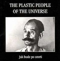 THE PLASTIC PEOPLE OF THE UNIVERSE discography and reviews