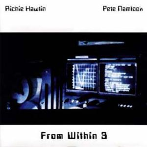 Pete Namlook From Within 3 (with Richie Hawtin) album cover