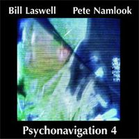 Pete Namlook Psychonavigation 4 (with Bill Laswell) album cover