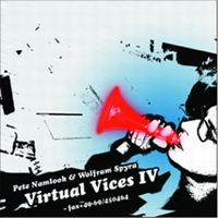 Pete Namlook Virtual Vices IV (with Wolfram Spyra) album cover