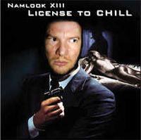 Pete Namlook Namlook XIII - Licensed To Chill album cover