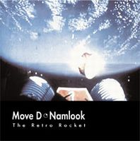 Pete Namlook III: The Retro Rocket (with Move D) album cover