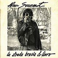 Alan Sorrenti - La Strada Brucia & Corro CD (album) cover