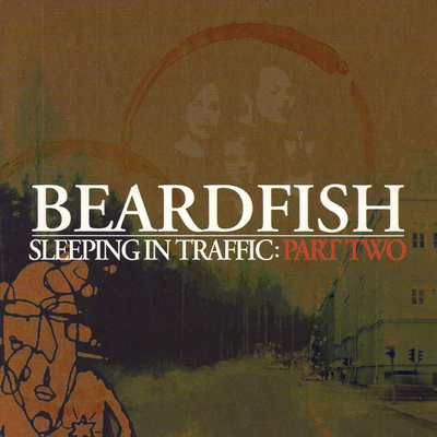 Beardfish - Sleeping In Traffic - Part Two CD (album) cover
