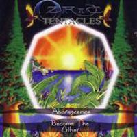 Ozric Tentacles Aborescence/Become The Other  album cover