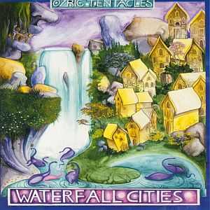 Ozric Tentacles - Waterfall Cities  CD (album) cover