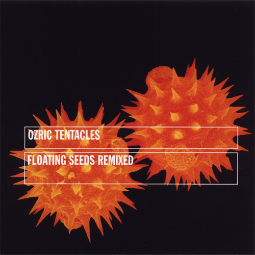 Ozric Tentacles Floating Seeds  album cover