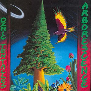 Ozric Tentacles - Arborescence CD (album) cover