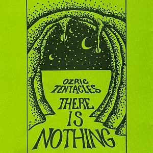 Ozric Tentacles - There Is Nothing  CD (album) cover
