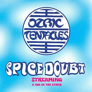 Ozric Tentacles - Spice Doubt  CD (album) cover