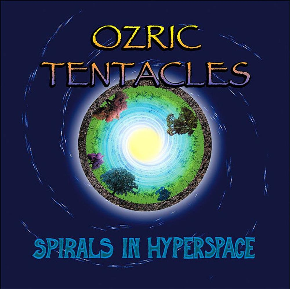 Spirals In Hyperspace by OZRIC TENTACLES album cover
